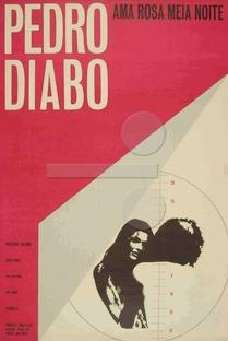 Pedro Diabo Ama Rosa Meia Noite - Poster / Capa / Cartaz - Oficial 1