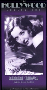 Barbara Stanwyck: Straight Down the Line - Poster / Capa / Cartaz - Oficial 1