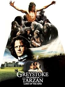 Greystoke - A Lenda de Tarzan, O Rei da Selva - Poster / Capa / Cartaz - Oficial 5
