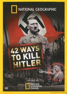 Matando Hitler (42 Ways to Kill Hitler)