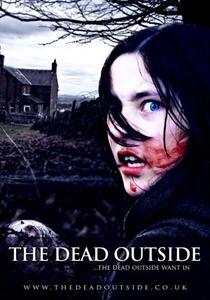 The Dead Outside - Poster / Capa / Cartaz - Oficial 2