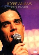 Robbie Williams: Live at the Albert (Robbie Williams: Live at the Albert)