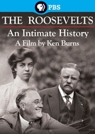 The Roosevelts: An Intimate History (The Roosevelts: An Intimate History)
