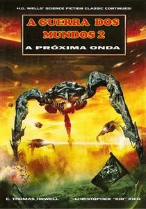 Guerra dos Mundos 2 - O Ataque Continua - Poster / Capa / Cartaz - Oficial 1