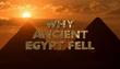 Por que o Egito Antigo Caiu?