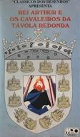 Rei Arthur e Os Cavaleiros da Távola Redonda (A Connecticut Yankee in King Arthur's Court)