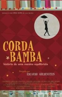 Corda Bamba - História De Uma Menina Equilibrista - Poster / Capa / Cartaz - Oficial 1