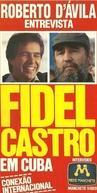 Roberto D'Ávila entrevista Fidel Castro (Roberto D'Ávila entrevista Fidel Castro em Cuba)