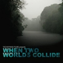 When Two Worlds Collide - Poster / Capa / Cartaz - Oficial 1