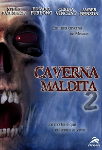 Caverna Maldita 2 - Poster / Capa / Cartaz - Oficial 1