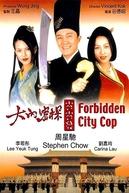 Forbidden City Cop (Dai lap mat tam 008)