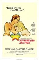 Liberdade Para as Borboletas (Butterflies Are Free)
