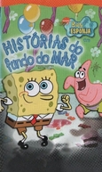 Bob Esponja em Histórias do Fundo do Mar (Spongebob Squarepants: Tales from the Deep)