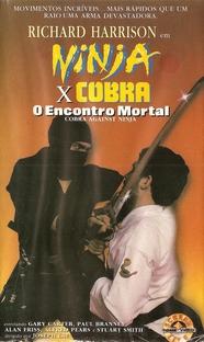Ninja x Cobra - O Encontro Mortal - Poster / Capa / Cartaz - Oficial 1