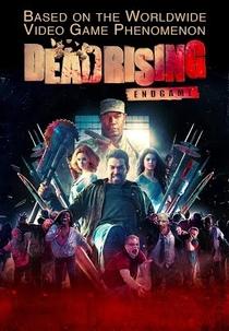 Dead Rising: Endgame - Poster / Capa / Cartaz - Oficial 6