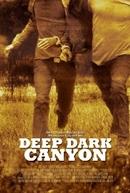 Deep Dark Canyon (Deep Dark Canyon)