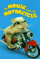 The Mouse and the Motorcycle (ABC Weekend Specials: The Mouse and the Motorcycle)