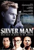 Silver Man (Silver Man)