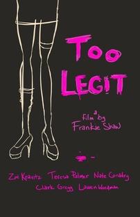 Too Legit - Poster / Capa / Cartaz - Oficial 1