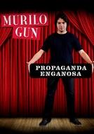 Murilo Gun: Propaganda Enganosa (Murilo Gun: Propaganda Enganosa)