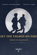 Set the Thames on Fire (Set the Thames on Fire)