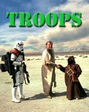Star Wars - Troops - Poster / Capa / Cartaz - Oficial 1