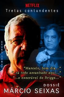 Dossiê Márcio Seixas - Poster / Capa / Cartaz - Oficial 2