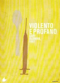 Violento e Profano - Poster / Capa / Cartaz - Oficial 3