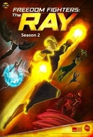 Combatentes da Liberdade: Ray (2ª Temporada) (Freedom Fighters: The Ray (Season 2))