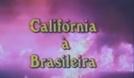 California à Brasileira (California à Brasileira)