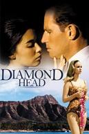Os Tiranos Também Amam (Diamond Head)