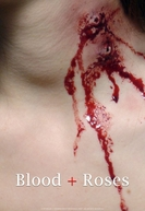 Blood + Roses (Blood + Roses)