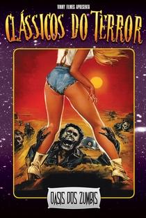 Oásis dos Zumbis - Poster / Capa / Cartaz - Oficial 2