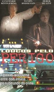Loucos pelo Perigo - Poster / Capa / Cartaz - Oficial 2