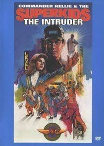 Commander Kellie and the Superkids - The Intruder - Poster / Capa / Cartaz - Oficial 1