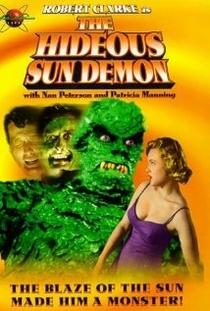 The Hideous Sun Demon - Poster / Capa / Cartaz - Oficial 1