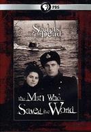 O Homem Que Salvou o Mundo (Secrets of The Dead - The Man Who Saved The World)