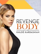 Revenge Body with Khloé Kardashian (Revenge Body with Khloé Kardashian)