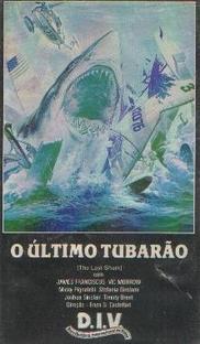 O Último Tubarão - Poster / Capa / Cartaz - Oficial 2