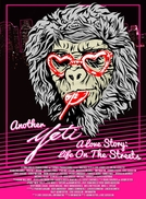 Another Yeti A Love Story: Life on the Streets (Another Yeti A Love Story: Life on the Streets)