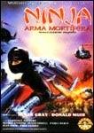 Ninja - Arma Mortífera - Poster / Capa / Cartaz - Oficial 1