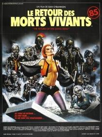 A Volta dos Mortos Vivos - Poster / Capa / Cartaz - Oficial 3