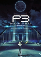 Persona 3 The Movie: No. 3, Falling Down (劇場版「ペルソナ3」第3章)