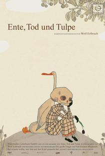 O Pato, a Morte e a Tulipa - Poster / Capa / Cartaz - Oficial 2