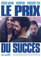 The Price of Success (Un vrai bâtard)