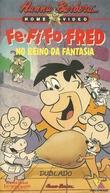 Fe-Fi-Fo-FRED - No Reino da Fantasia (Fe-Fi-Fo-FUN)