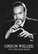 Orson Welles: The One-Man Band (Orson Welles: The One-Man Band)