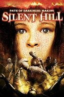Path of Darkness: Making 'Silent Hill' (Path of Darkness: Making 'Silent Hill')
