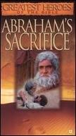 Grandes Heróis da Bíblia - O Sacrifício de Abraão (Greatest Heroes of the Bible - Abraham's Sacrificie)
