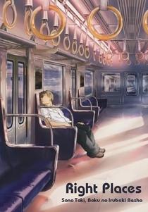 Right Places: Sono Toki, Boku no Irubeki Basho - Poster / Capa / Cartaz - Oficial 1